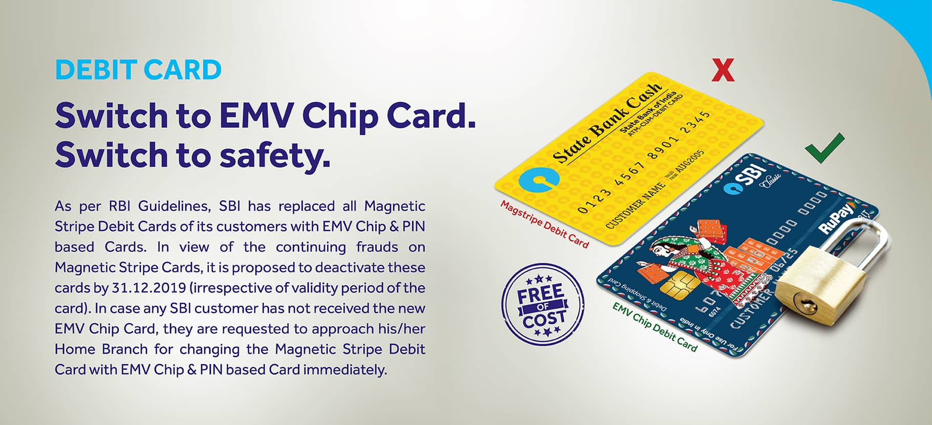 Debit Card Switch to  EMV Chip card switch to safety