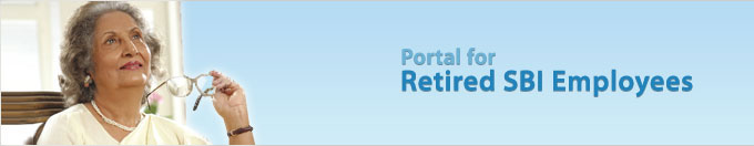 Portal for Retired SBI Employees